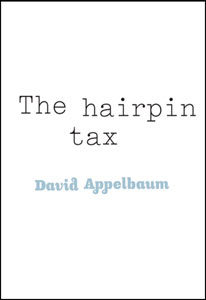 appelbaum_TheHairpinTax