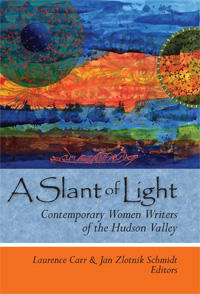 A Slant of Light edited by Laurence Carr and Jan Zlotnik Schmidt