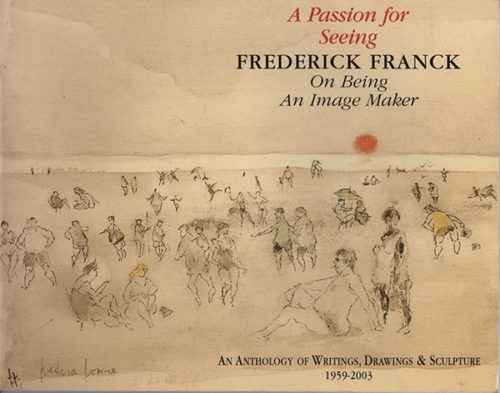 A Passion for Seeing by Frederick Franck