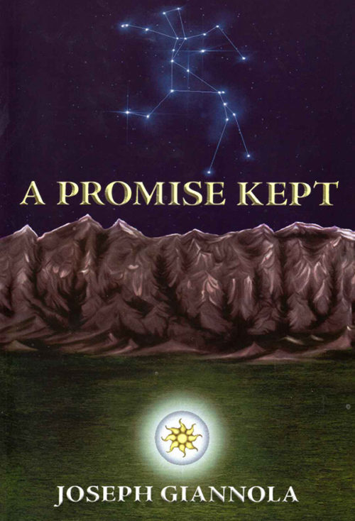 A Promise Kept by Joseph Giannola