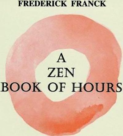 A Zen Book of Hours