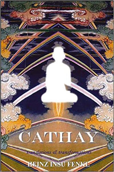 Cathay by Heinz Insu Fenkl
