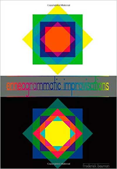 Enneagrammatic Improvisations by Frederick Bauman