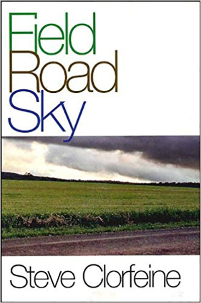 Field Road Sky by Steve Clorfeine