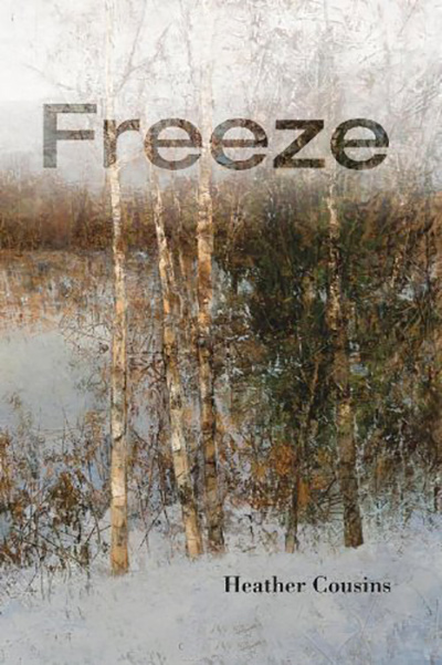 Freeze by Heather Cousins
