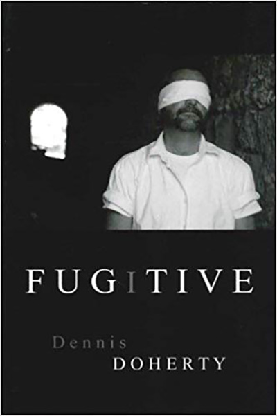 Fugitive by Dennis Doherty