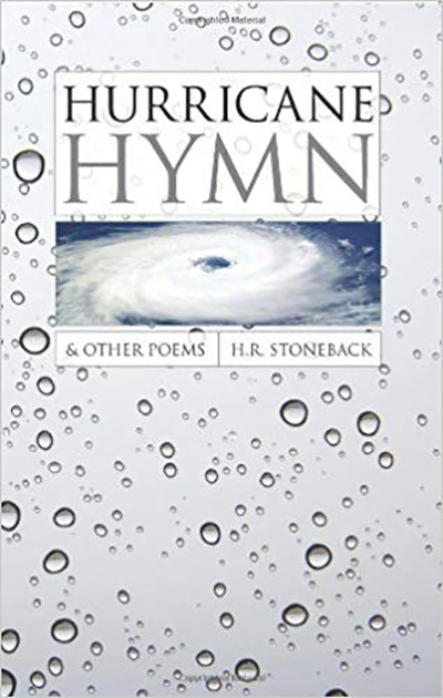 Hurricane Hymn and Other Poems by H. R. Stoneback