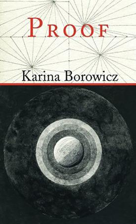 Proof by Karina Borowicz