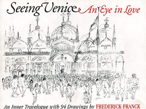 Seeing Venice An Eye in Love
