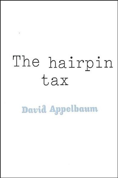 The Hairpin Tax