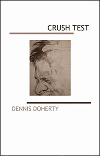 Crush Test by Dennis Doherty
