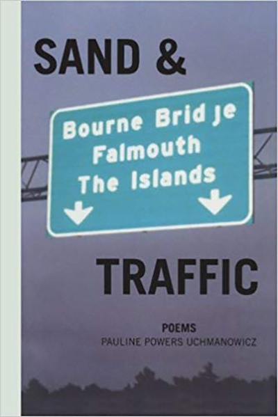 Sand & Traffic by Pauline Powers Uchmanowicz
