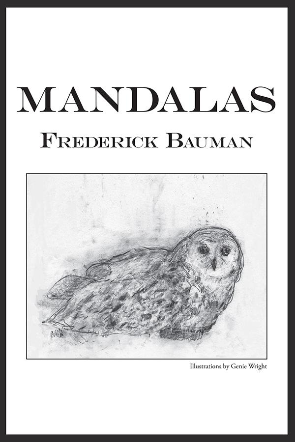 Mandalas by Frederick Bauman