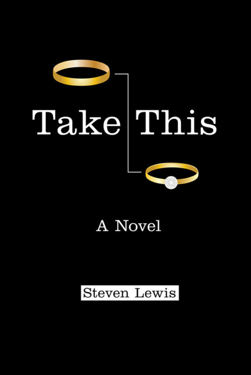 Take This by Steven Lewis