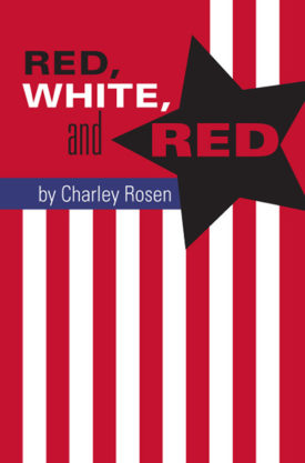 Red, White and Red by Charley Rosen