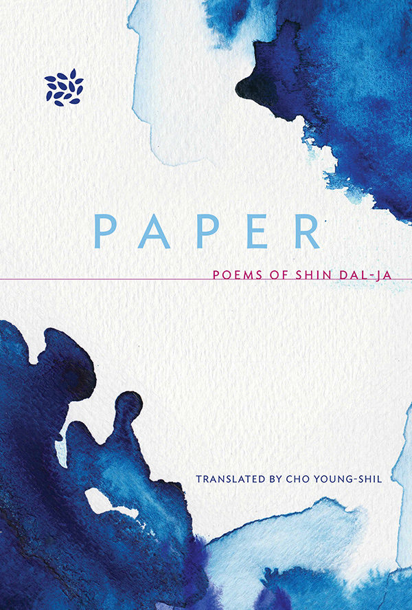 Paper Poems of Shin Dal=Ja