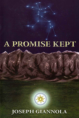 A Promise Kept by Joseph Giannola
