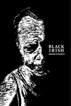 Black Irish Dennis Doherty