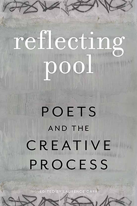 Reflecting Pool Poets and the Creative Process